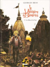 Le vampire de Benarès -1- Les Bêtes de la Nuit