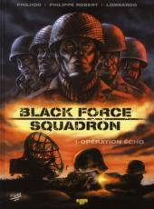 Black Force squadron -1- Opération Echo
