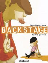 Backstage -1- Pierre qui roule