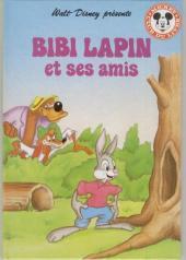 Mickey club du livre -61- Bibi Lapin et ses amis