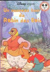 Mickey club du livre -254- un nouveau tour de Robin des Bois