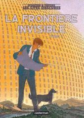 Les cités obscures -8TL1- La Frontière invisible - Tome 1