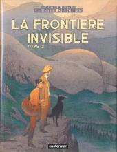 Les cités obscures -9TL- La Frontière invisible - Tome 2