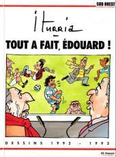 (AUT) Iturria -10- Tout à fait, Édouard! - 1992/1993