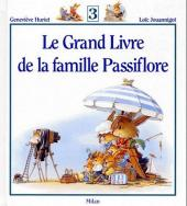 La famille Passiflore -INT3- Le grand livre de la famille Passiflore