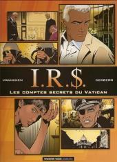 I.R.$. -F5- Les comptes secrets du vatican