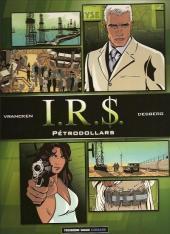 I.R.$. -F4- Pétrodollars