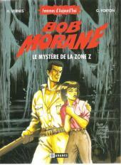 Bob Morane 6 (Ananké/Miklo) -6- Le mystère de la zone