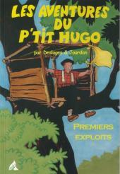 Les aventures du p'tit Hugo -1- Premiers exploits