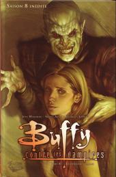Buffy contre les vampires - Saison 08 -8- La dernière flamme