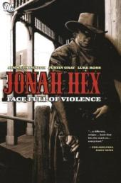 Jonah Hex (2006) -INT01- Face full of violence