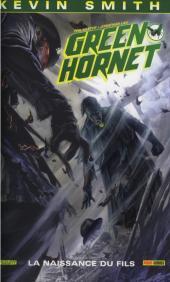 Green Hornet -2- La Naissance du fils