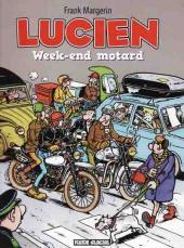 Lucien (et cie) -8a08- Week-end motard