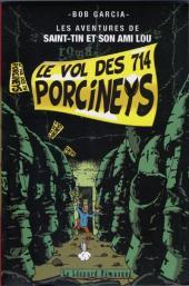 Les aventures de Saint-Tin et son ami Lou -2- Le vol des 714 porcineys