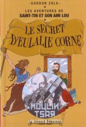 Les aventures de Saint-Tin et son ami Lou -9- Le secret d'Eulalie Corne