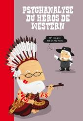 Psychanalyse du... -4- Psychanalyse du Héros de Western