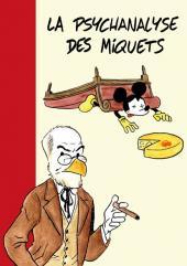 Psychanalyse du... -5- La psychanalyse des Miquets