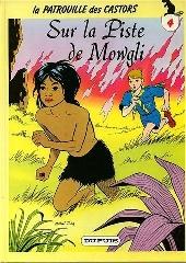 La patrouille des Castors -4d- Sur la Piste de Mowgli