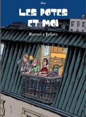 Les potes et moi - Romeo y Julieta