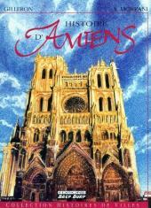 Histoires des Villes (Collection) - Histoire d'Amiens