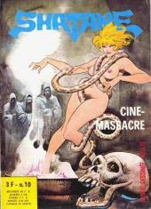 Shatane -10- Ciné-massacre