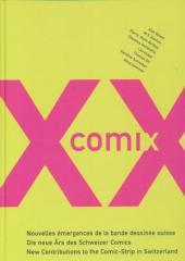 XXe comix - Nouvelles émergences de la bande dessinée suisse