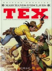 Tex (Spécial) (Clair de Lune) -17- Marchand d'esclaves