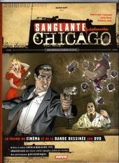 Sanglante Chicago - Les années Capone - 1920-1930