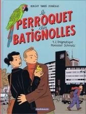 Perroquet des Batignolles (Le)