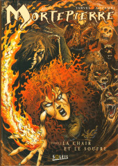 Mortepierre -1- La chair et le soufre