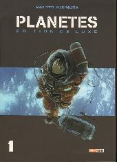 Planètes (Édition de luxe) -1- Volume 1