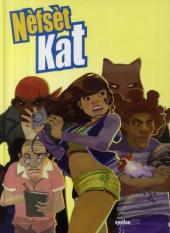 Nefset Kat -1- Nèfsèt Kat