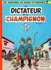 Spirou et Fantasio -7e82- Le dictateur et le champignon