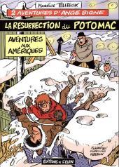Ange Signe -2TL- La résurrection du Potomac - Aventures aux Amériques