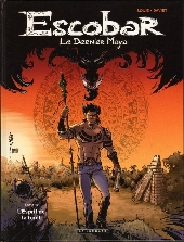 Escobar - Le Dernier Maya -1- L'Esprit de la forêt