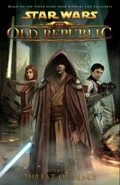 Star Wars: The Old Republic (2010) -INT02- Volume 2: Threat of Peace