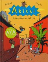 Akissi -2- Super-héros en plâtre