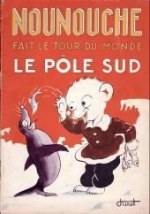 Nounouche -13- Nounouche fait le tour du monde (le pôle sud)