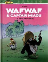 Wafwaf & Captain Miaou -2- Héros dans l'herbe