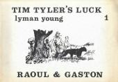 Raoul et Gaston - Richard le Téméraire -1- Tim tyler's luck 1