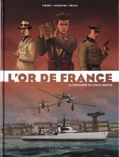 L'or de France -1- La croisière de l'Emile Bertin