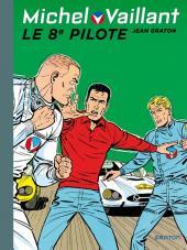 Michel Vaillant (Dupuis) -8- Le 8e pilote