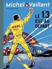 Michel Vaillant (Dupuis) -5- Le 13 est au départ