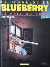 Blueberry (La Jeunesse de) -9b2001- Le prix du sang