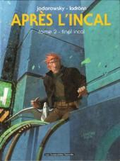 Incal (Après l') -2- Final incal