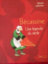 Bécassine (autres) -a- Bécassine - Une légende du siècle