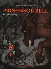 Professor Bell -3- Der affenkönig