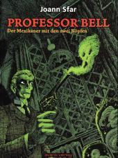 Professor Bell -1- Der mexikaner mit den zwei köpfen