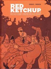 Red Ketchup (La Pastèque) -3- Red Ketchup contre Red Ketchup