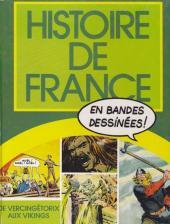 Histoire de France en bandes dessinées (Intégrale) -1FL- De Vercingétorix aux Vikings